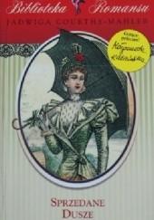 Okładka książki Sprzedane dusze Jadwiga Courths-Mahler