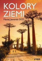 Okładka książki Kolory ziemi. Oblicza wiary w Afryce Maciej Jaworski OCD