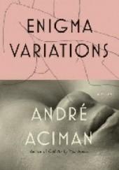 Okładka książki Enigma Variations André Aciman