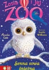 Okładka książki Zosia i jej zoo. Senna sowa śnieżna Amelia Cobb
