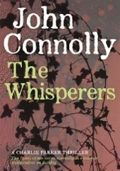 Okładka książki The Whisperers John Connolly