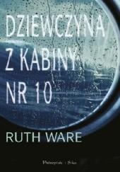 Okładka książki Dziewczyna z kabiny numer 10 Ruth Ware