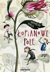 Okładka książki Łopianowe pole Katarzyna Ryrych