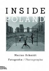 Okładka książki Inside Poland Marian Schmidt
