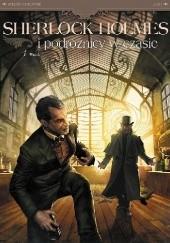 Okładka książki Sherlock Holmes i podróżnicy w czasie. Wątek. Tom 1 Sylvain Cordurié