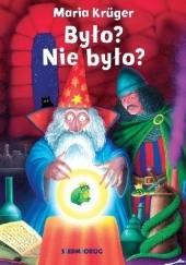 Okładka książki Było? Nie było? Maria Krüger