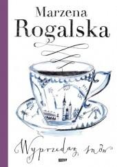 Okładka książki Wyprzedaż snów Marzena Rogalska