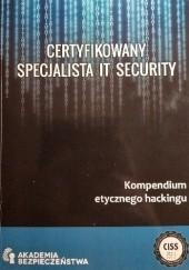 Okładka książki Certyfikowany Specjalista IT Security Marcin Szeliga