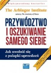 Okładka książki Przywództwo i oszukiwanie samego siebie praca zbiorowa