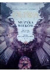 Okładka książki Oliwa. Muzyka wieków Maria Szypowska,Andrzej Szypowski