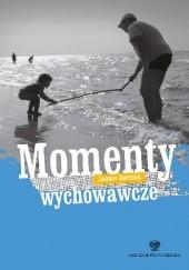 Okładka książki Momenty wychowawcze Janusz Korczak