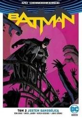 Okładka książki Batman: Jestem samobójcą Mikel Janin,Mitch Gerads,Tom King,June Chung