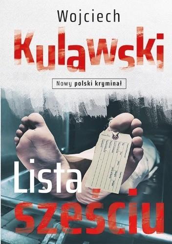 Okładka książki Lista sześciu Wojciech Kulawski