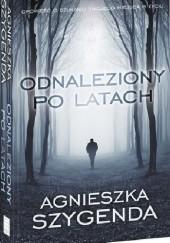 Okładka książki Odnaleziony po latach Agnieszka Szygenda
