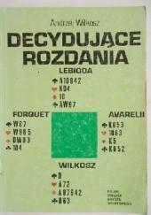 Okładka książki Decydujące rozdania Andrzej Wilkosz