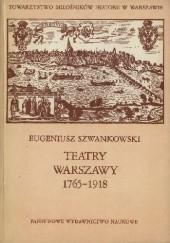 Okładka książki Teatry Warszawy 1765-1918