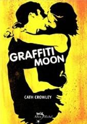 Okładka książki Graffiti Moon Cath Crowley