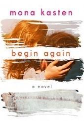 Okładka książki Begin Again Mona Kasten