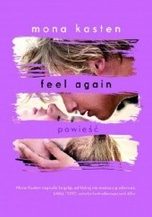 Okładka książki Feel again Mona Kasten