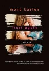 Okładka książki Trust Again Mona Kasten