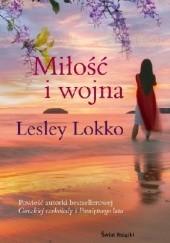 Okładka książki Miłość i wojna Lesley Lokko