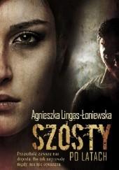 Okładka książki Szósty po latach Agnieszka Lingas-Łoniewska