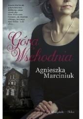 Okładka książki Góra Wschodnia Agnieszka Marciniuk