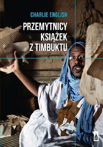 Okładka książki Przemytnicy książek z Timbuktu Charlie English