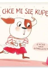 Okładka książki Chce mi się kupę Guido van Genechten