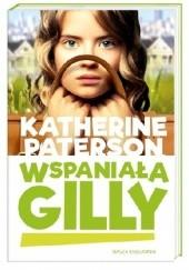 Okładka książki Wspaniała Gilly Katherine Paterson