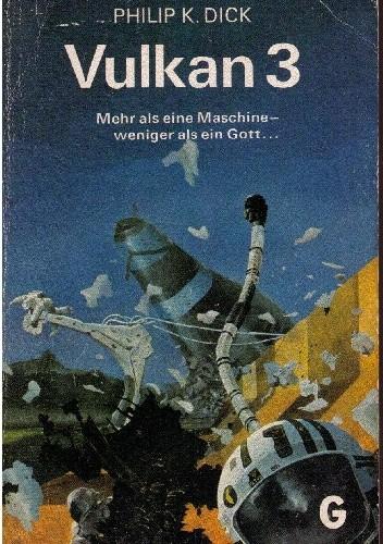 Okładka książki Vulkan 3 Philip K. Dick