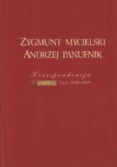 Okładka książki Zygmunt Mycielski – Andrzej Panufnik: Korespondencja. Część 1: Lata 1949-1969 Zygmunt Mycielski,Beata Bolesławska-Lewandowska,Andrzej Panufnik