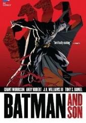 Okładka książki Batman: Batman and Son Andy Kubert,Grant Morrison,Tony S. Daniel,J. H. Williams III