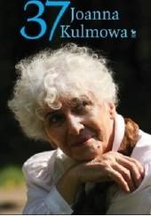 Okładka książki 37 Joanna Kulmowa