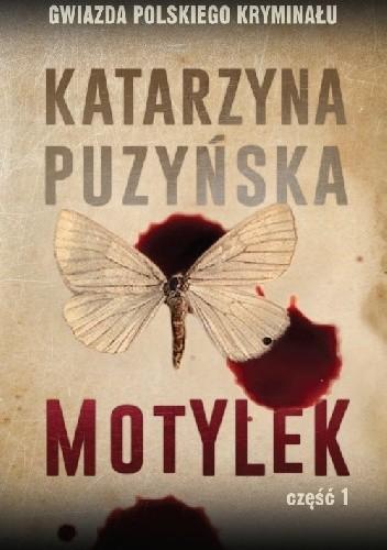 Okładka książki Motylek cz.1 Katarzyna Puzyńska