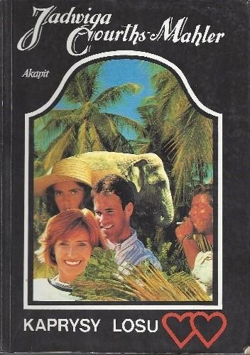 Okładka książki Kaprysy losu Jadwiga Courths-Mahler