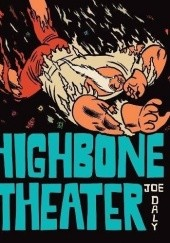 Okładka książki Highbone Theater Joe Daly