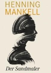 Okładka książki Der Sandmaler Henning Mankell