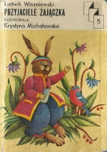 Okładka książki Przyjaciele zajączka Ludwik Wiszniewski