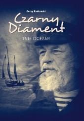 Okładka książki Czarny Diament tnie oceany Jerzy Radomski