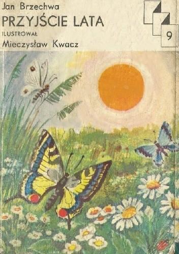 Okładka książki Przyjście lata Jan Brzechwa