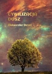 Okładka książki Cywilizacja dusz Aleksander Deyev