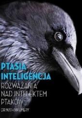 Okładka książki Ptasia inteligencja. Rozważania nad intelektem ptaków Nathan Emery