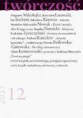 Okładka książki Twórczość nr 12 / 2017 Zbigniew Mikołejko,Krzysztof Lisowski,Dariusz Bitner,Redakcja miesięcznika Twórczość,Stanisław Aleksander Nowak