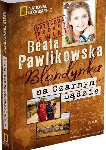 Okładka książki Blondynka na Czarnym Lądzie Beata Pawlikowska
