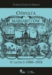 Okładka książki Oświata Mariawitów w latach 1906-1935 Tomasz Dariusz Mames