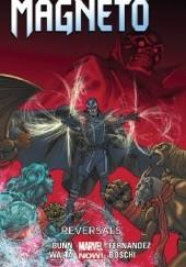 Okładka książki Magneto: Reversals Cullen Bunn,Gabriel Hernandez Walta,David Yardin,Javier Fernandez