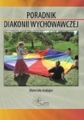Okładka książki Poradnik Diakonii Wychowawczej Magdalena Leczkowska