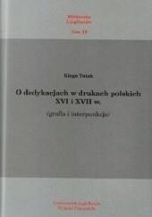 Okładka książki O dedykacjach w drukach polskich XVI i XVII w. (grafia i interpunkcja)