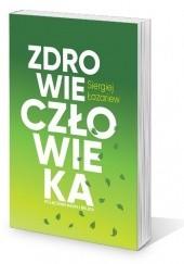 Okładka książki Zdrowie człowieka. Połączenie nauki i religii Siergiej Łazariew